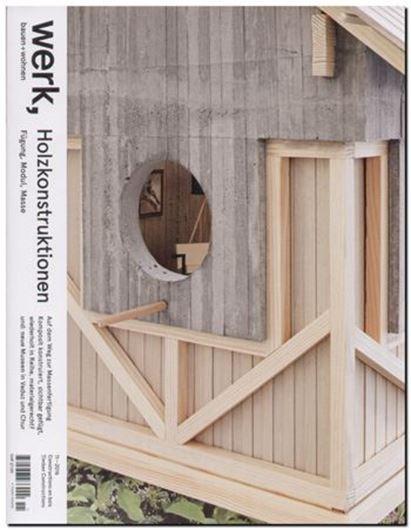 Werk Bauen Wohnen 11/2016: Holzkonstruktionen