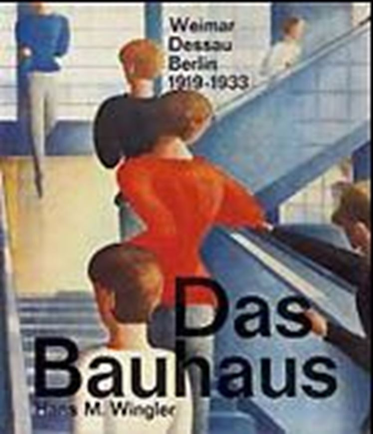 Das Bauhaus 1919-1933