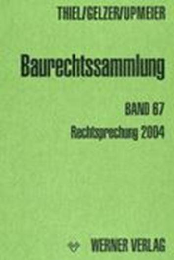 Baurechtsammlung, Band 67: Rechtsprechung der Verwaltungsger ichte 2004