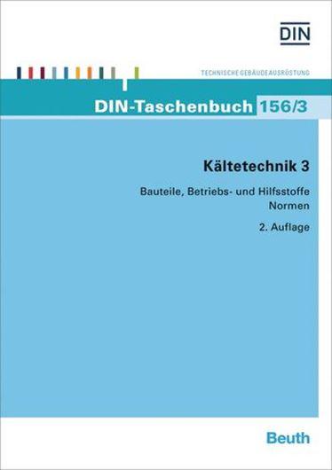 DIN-Taschenbuch 156/3 - Kältechnik 3