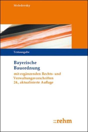 Bayerische Bauordnung (BayBO) mit ergänzenden Rechts- und Ve rwaltungsvorschriften