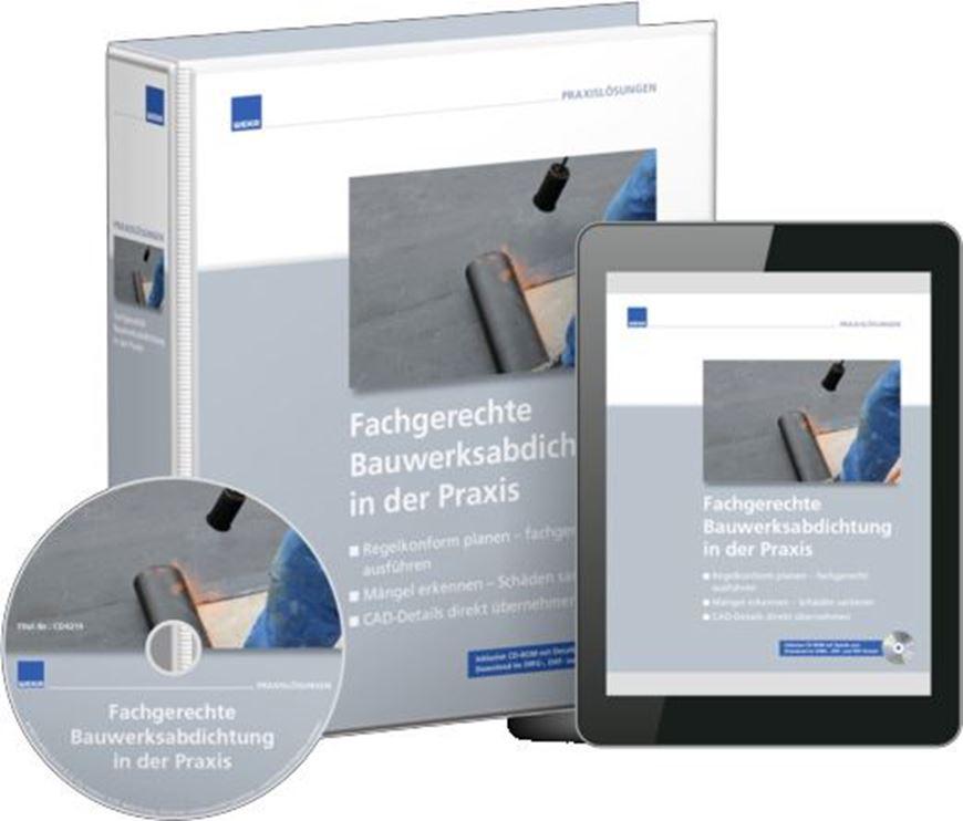 Fachgerechte Bauwerksabdichtung in der Praxis Premium*