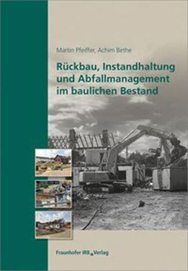 Rückbau, Instandhaltung und Abfallmanagement im baulichen Bestand
