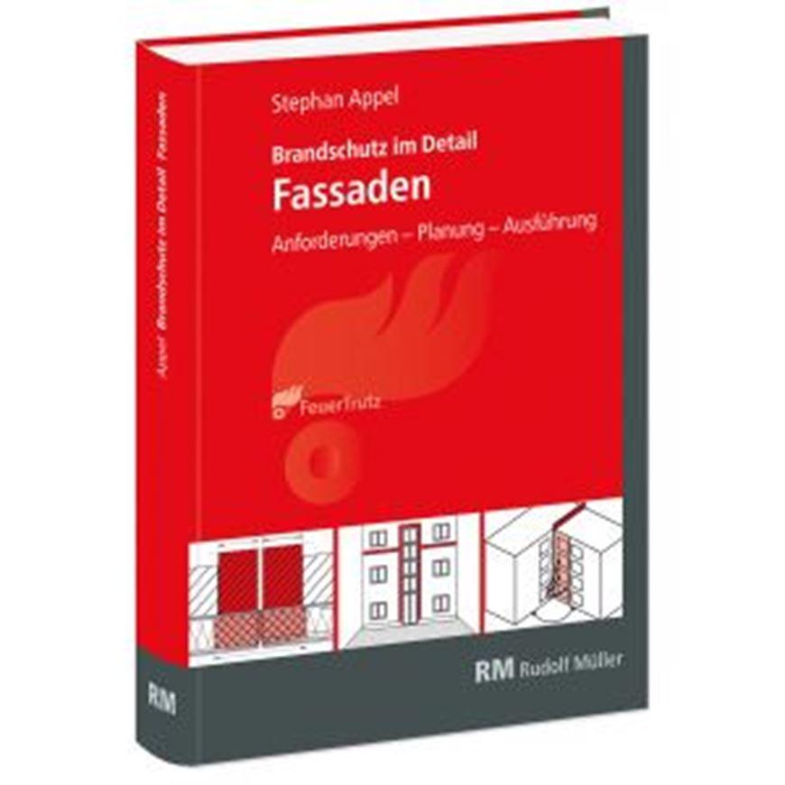 Brandschutz im Detail - Fassaden inkl. E-Book
