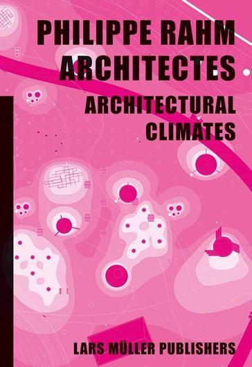 Philippe Rahm architectes Architectural Climates