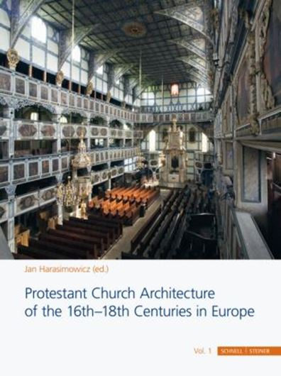 Protestant Church Architecture of the 16th-18th Centuries in Europe, 2 Bde.