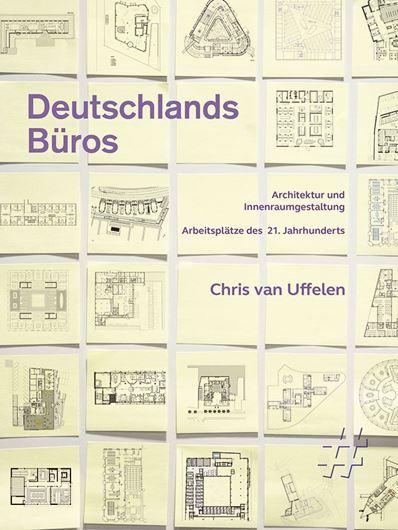 Deutschlands Büros. Architektur und Innenraumgestaltung
