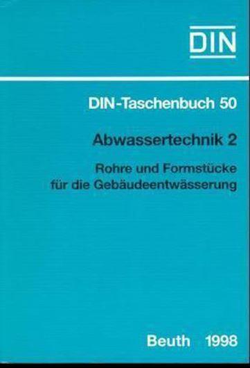 DIN-Taschenbuch 50: Abwassertechnik 2. Rohre und Formstücke für die Gebäudeentwässerung