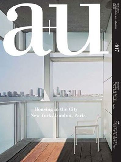 a+u 407: Housing in the City - New York, London, Paris