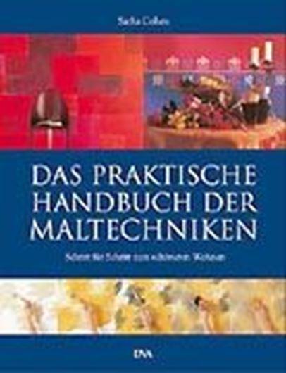 Das praktische Handbuch der Maltechniken