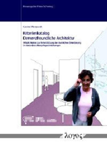 Kriterienkatalog Demenzfreundliche Architektur