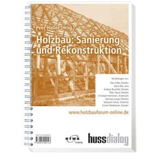 Holzbau: Sanierung und Rekonstruktion