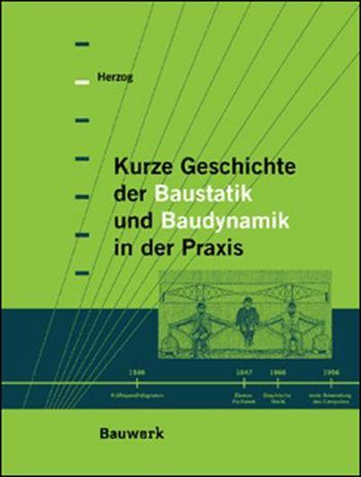 Kurze Geschichte der praktischen Baustatik und Baudynamik