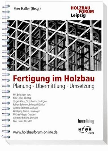 Fertigung im Holzbau: Planung-Übermittlung-Umsetzung