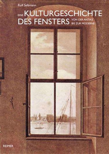 Eine Kulturgeschichte des Fensters