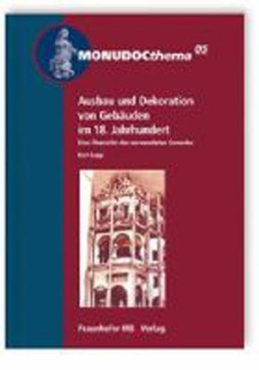 Ausbau und Dekoration von Gebäuden im 18. Jahrhundert