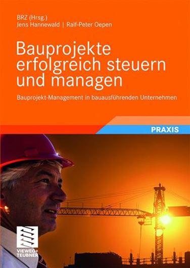 Bauprojekte erfolgreich steuern und managen