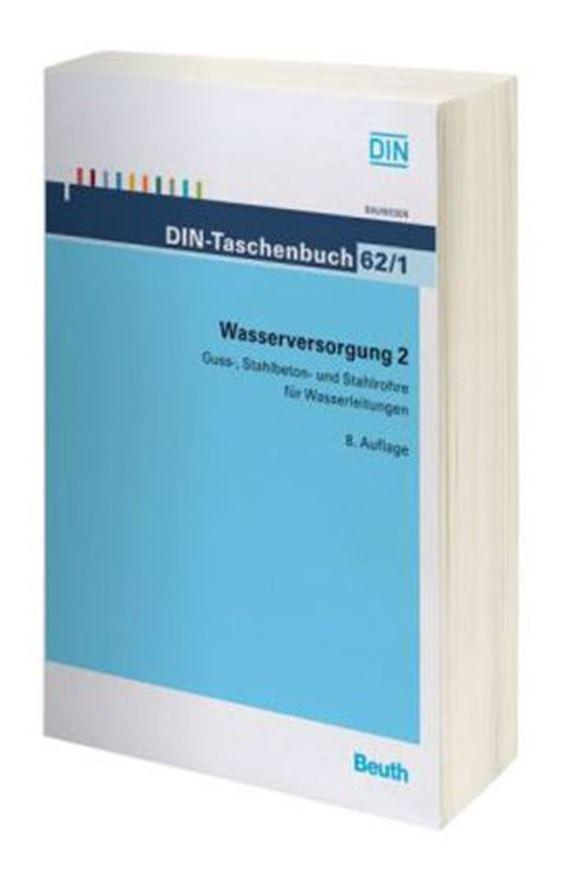 DIN-Taschenbuch 62/1: Wasserversorgung 2