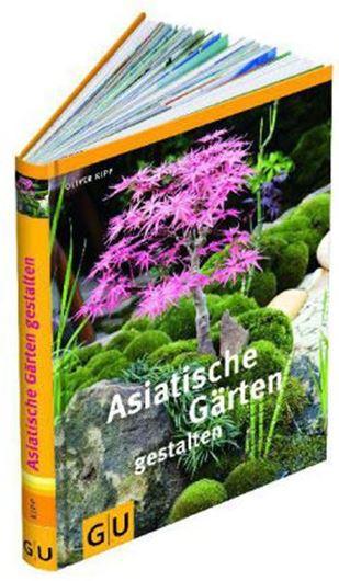 Asiatische Gärten gestalten