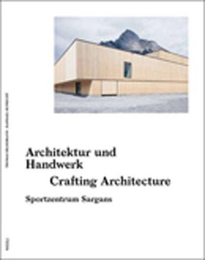 Architektur und Handwerk