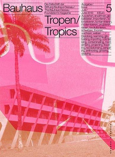 Bauhaus 5/2013 Tropen/Tropics