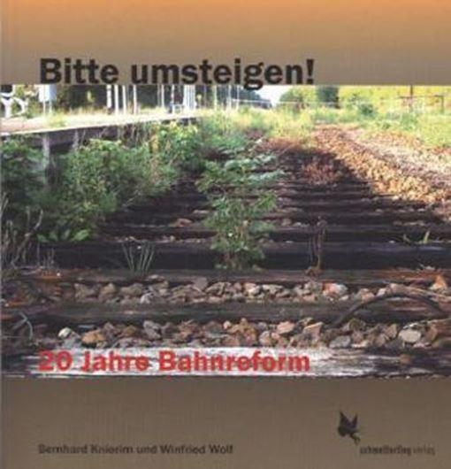 Bitte umsteigen! 20 Jahre Bahnreform