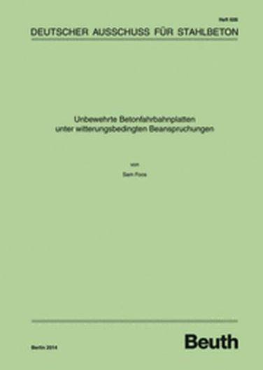 DAfStb 606: Unbewehrte Betonfahrbahnplatten unter witterungs bedingten Beanspruchungen