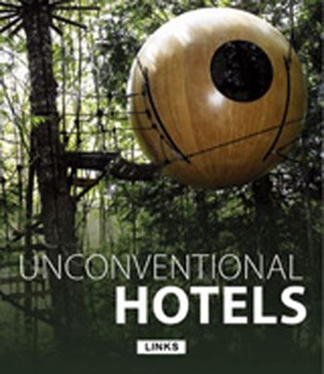 Unconventional Hotels