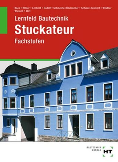 Lernfeld Bautechnik - Stuckateur