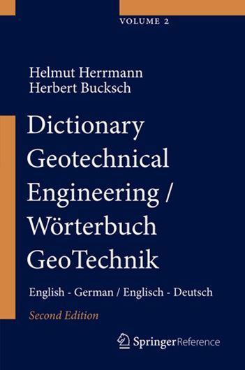 Dictionary Geotechnical Engineering/Wörterbuch GeoTechnik 2 Bde.