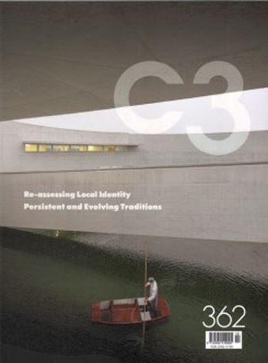 C3 362: Re-assessing Local Identity / Persistent and Evolving Traditions