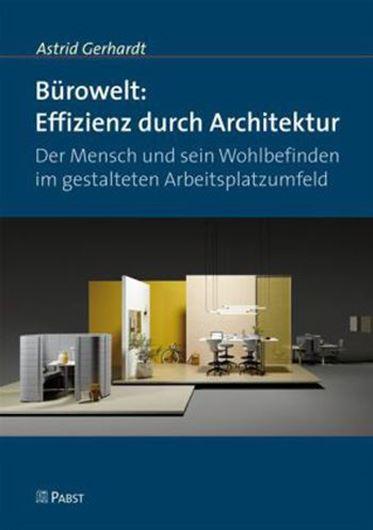 Bürowelt: Effizienz durch Architektur