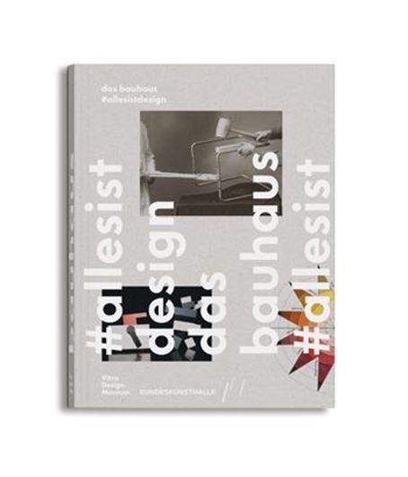 Das Bauhaus #allesistdesign