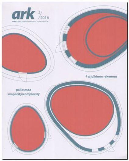 Arkkitehti 2/2016: Pallasma - Simpicity/ Complexity