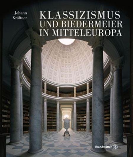 Klassizismus und Biedermeier in Mitteleuropa (2 Bände)
