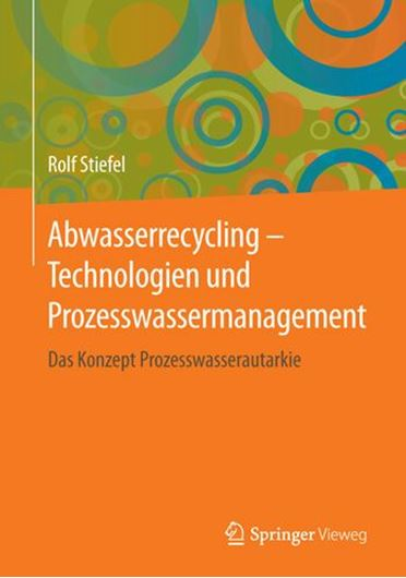 Abwasserrecycling - Technologien und Prozesswassermanagement