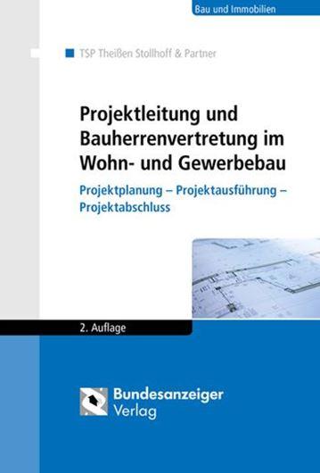Projektleitung und Bauherrenvertretung im Wohn- und Gewerbebau