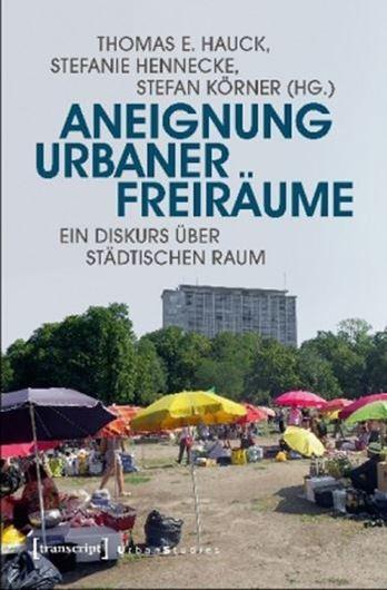 Aneignung urbaner Freiräume