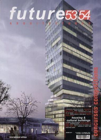 Future Arquitecturas 53/54: Housing & Cultural Buildings
