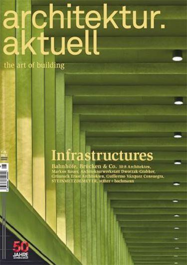 Architektur aktuell 448/449: Infrastuctures