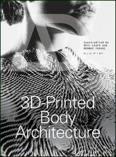 Architectural Design 250: 3D-Printed Body Architecture