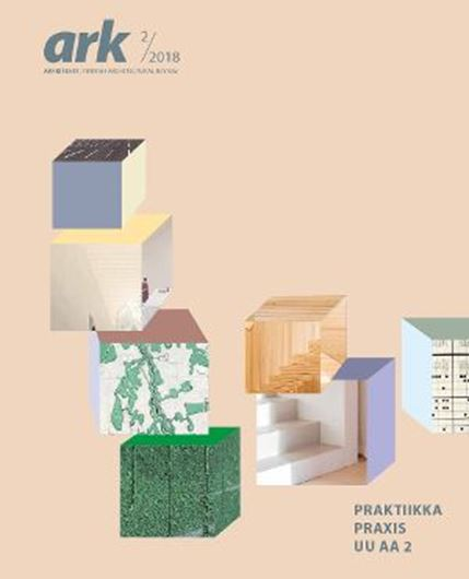 Arkkitehti 2/2018: Praktikka - Praxis