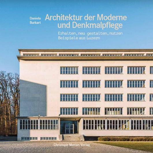 Architektur der Moderne und Denkmalpflege