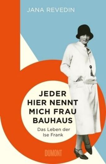Jeder hier nennt mich Frau Bauhaus .