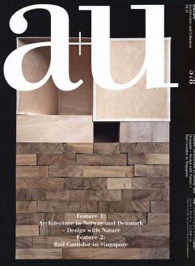 a+u 578: Architecture in Norway and Denmark - Design with Nature