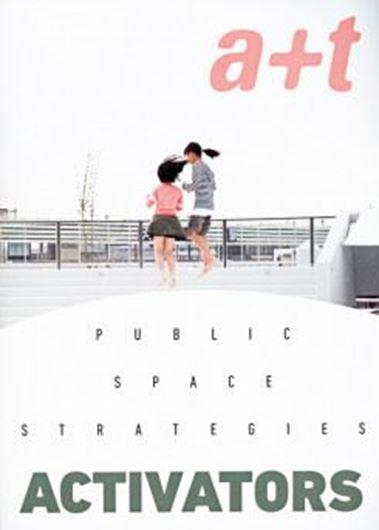 A+T 51: Public Space Strategies - Activators