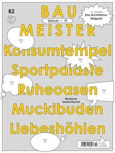 Baumeister 2/2019 Konsumententempel - Sportpaläste - Ruheoasen - Muckbuden - Liebeshöhlen