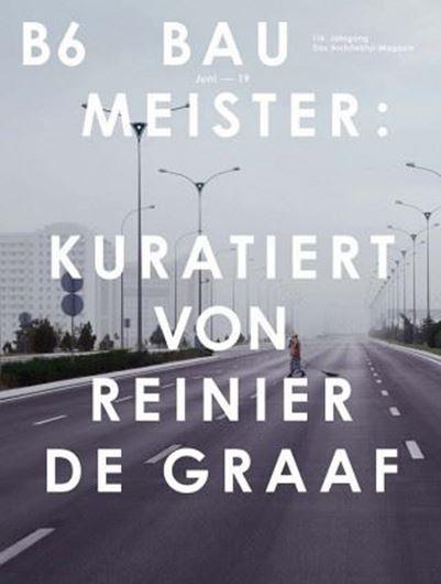 Baumeister 6/2019 Kuratiert von Reinier de Graaf