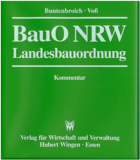 Bauordnung für das Land Nordrhein-Westfalen - Landesbauordnung -Kommentar