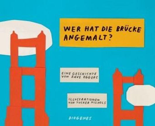 'Wer hat die Brücke angemalt?